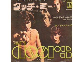 "THE DOORS - TOUCH ME / WILD CHILD (JAPAN PRESS) RARE! 7"" SINGEL"