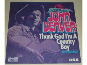 John Denver SINGELOMSLAG Thank God i´m a country boy