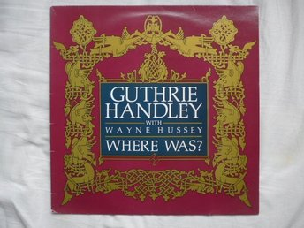 "Guthrie Handley - Where was  - 12"" - The sisters of mercy"