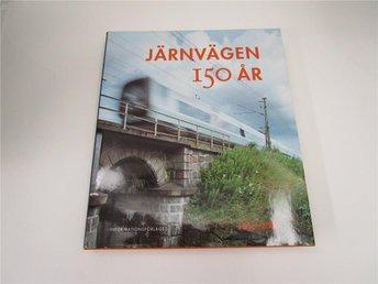 Järnvägen 150 år : 1856-2006 - Södertälje - Järnvägen 150 år : 1856-2006 - Södertälje
