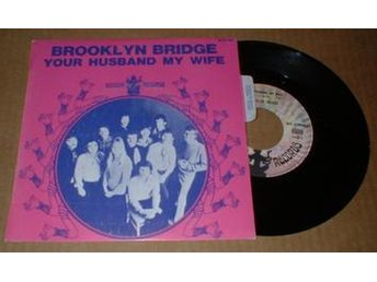 "BROOKLYN BRIDGE YOUR HUSBAND MY WIFE 7"" Vinyl - älmhult - BROOKLYN BRIDGE YOUR HUSBAND MY WIFE 7"" Vinyl - älmhult"