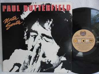 PAUL BUTTERFIELD - NORTH SOUTH - BRK 6995