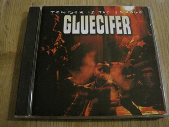 GLUECIFER - TENDER IS THE SAVAGE, CD