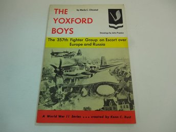 The Yoxford boys - the 357th fighter group on escort over Europe and Russia