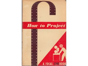 How to project - A focal cinebook (På engelska)