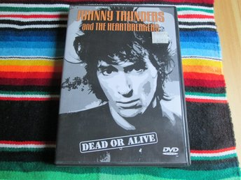JOHNNY THUNDERS - DEAD OR ALIVE  2001, ROCK, PUNK