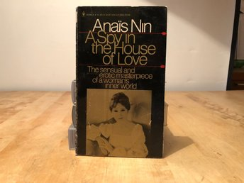 A spy in the house of love - Anais Nin - Bantam 1977
