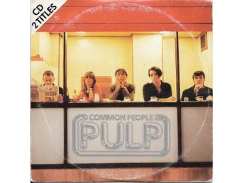 CD SINGEL - COMMON PEOPLE/UNDERWEAR -  PULP