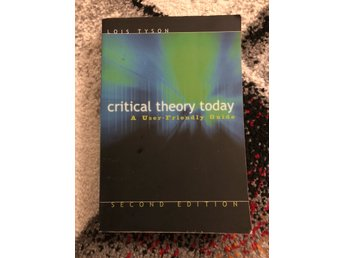 Kurslitteratur - Lois Tyson Critical theory today
