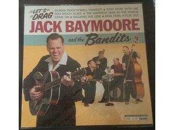 Jack Baymoore & The Bandits - Let´s Drag. Ny LP! Rock´n´roll Rockabilly