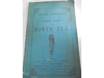 Sailing directions for the South part of the North Sea, 1872