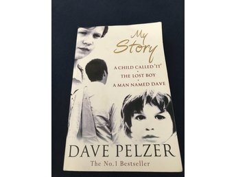 Dave Pelzer My Story The No. 1 Bestseller
