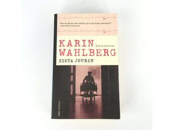 Sista jouren Karin Wahlberg ISBN 9789146217824