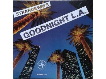 "Strangeways title* Goodnight L.A.* Rock 12""-maxi Germany"
