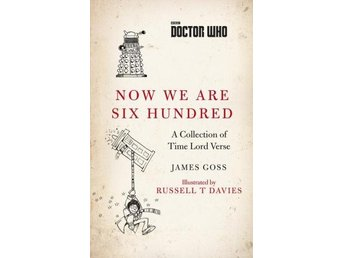 Doctor Who- Now We Are Six Hundred- A Collection Of Time Lord Verse (Bok)