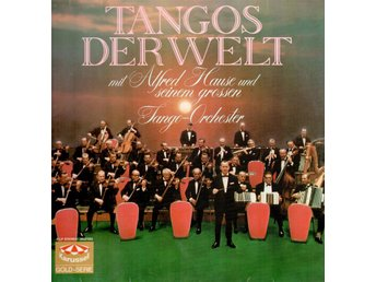 Tangos der Welt. Alfred Hauses Tango-Orchester. Dubbel-LP