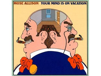 LP Mose Allison Your mind is on vacation
