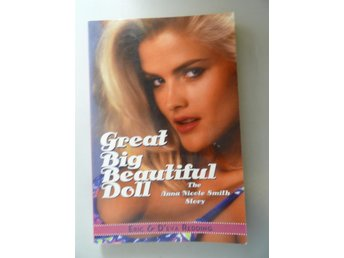 Great Big Beautiful Doll - the Anna Nicole Smith story