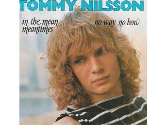 Tommy Nilsson - In the mean meantimes - 1981