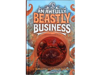 An Awfully Beastly Business :Sea Monsters and Other Delicacies:The Beastly Boys