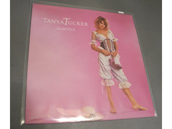 Tanya Tucker Should i do it LP
