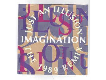 "Imagination - Just An Illusion (The 1989 Remix) - 7"" - 1989"