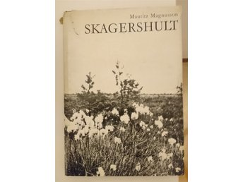 Skagershult, Mauritz Magnusson 1967