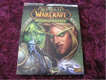 WORLD OF WARCRAFT BURNING CRUSADE GUIDE (OFFICIAL GUIDE)