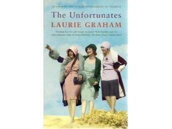 Laurie Graham: The unfortunates.