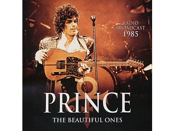 Prince - The Beautiful Ones/Radio Broadcast 1985 (2016) CD, Laser Media LM 5001
