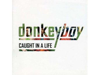 Donkeyboy - Caught In A Life (CD, Album)