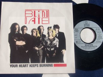 "BLIND DATE - YOUR HEART KEEPS BURNING 7"" 1985"