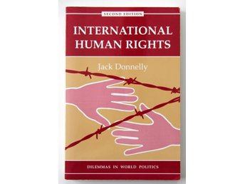 International Human Rights - Dilemmas in World Politics