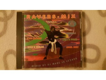 Ravers Mix - Techno, Hard Trance, Acid : Mixat CD-album från 1994