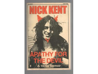 Apathy for the Devil - Nick Kent