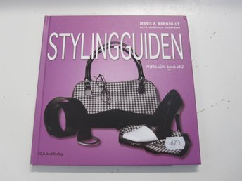 Stylingguiden - Jessica Berghult