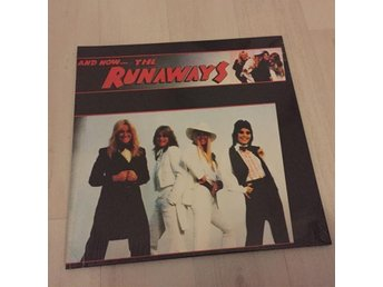 THE RUNAWAYS - AND NOW THE.  NEW GATEFOLD LP.