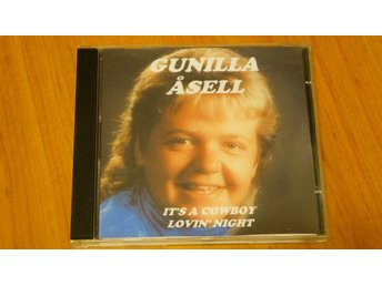 GUNILLA ÅSELL - ITS A COWBOY LOVIN NIGHT (CD)