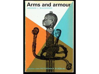 Arms and armour - Howard L. Blackmore (på engelska)
