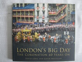 London´s Big Day - the Coronation 60 years on