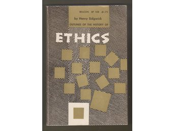 Sidgwick, Henry: Outlines of the History of Ethics for English Readers.