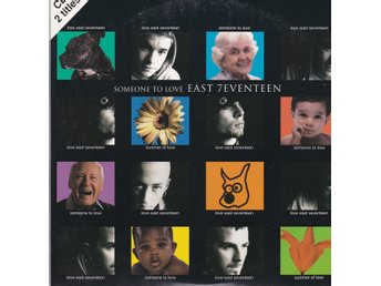 East 17  -  Someone to love     cds