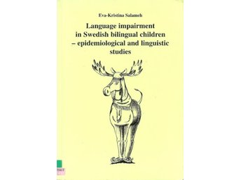 Eva-Kristina Salameh: Language impairment in swedish ...