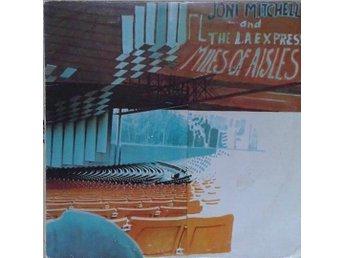 Joni Mitchell and The L.A. Express titel* Miles Of Aisles* LP x 2 - Hägersten - Joni Mitchell and The L.A. Express titel* Miles Of Aisles* LP x 2 - Hägersten