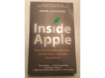 Inside Apple, Adam Lashinsky business plus 2012, 222 sidor.