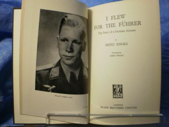 I Flew for the Führer. The Story of a German Airman 1953