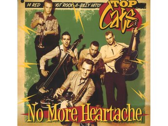 LP Top Cats-No More Heartache