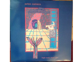 Aztec Camera LP High Land, Hard Rain
