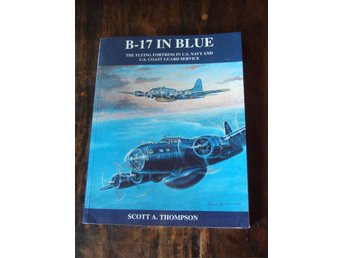 B-17 In Blue / Scott A. Thompson