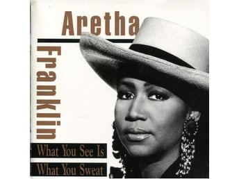 Aretha Franklin - What You See Is What You Sweat - 1991 - CD